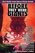 Before They Were Giants: First Works From Science Fiction Greats by Piers Anthony