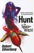 Hunt the Space Witch Seven Adventures in Time & Space
