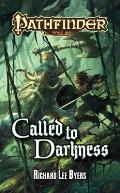 Called To Darkness (Pathfinder Tales) by Richard Lee Byers