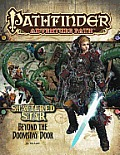 Pathfinder Adventure Path: Shattered Star Part 4 - Beyond the Doomsday Door Cover