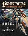 Pathfinder Adventure Path: Iron Gods Part 6 - The Divinity Drive