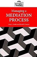 Managing a Mediation Process