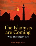 Islamists Are Coming Who They Really Are