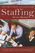 How to Open & Operate a Financially Successful Staffing Service Business [With CDROM]