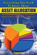 Everything You Need to Know About Asset Allocation: How to Balance Risk & Reward to Make it Work for Your Investments