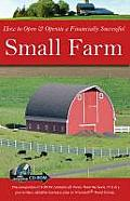 How to Open & Operate a Financially Successful Small Farm (CD-ROM included)