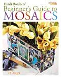 Beginner's Guide to Mosaics