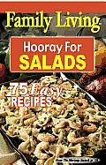 Family Living: Hooray for Salads (Leisure Arts #5004)