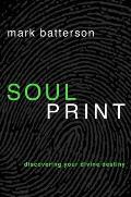Soulprint Discovering Your Divine Destiny