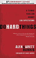 Do Hard Things A Teenage Rebellion Against Low Expectations