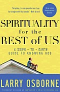 Spirituality for the Rest of Us: A down-to-earth Guide to Knowing God Cover