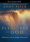 The Pleasures of God: Meditations on God's Delight in Being God Cover