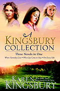 Kingsbury Collection Three Novels in One Where Yesterday Lives When Joy Came to Stay On Every Side
