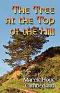 The Tree at the Top of the Hill