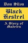 Black Kestrel: A Story of Madeira