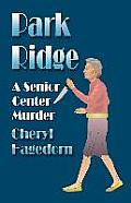 Park Ridge: A Senior Center Murder