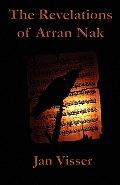 The Revelations of Arran Nak: Part II of the Revelations Saga