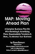 Map: Move Ahead Plan - A Complete Business Plan Kit with Marketing & Advertising Plans, Downloadable Templates & More