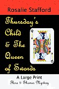 Thursday's Child & the Queen of Swords: A Flora & Shamus Large Print Mystery Cover