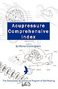 Acupressure Comprehensive Index and the Stressaway Acupressure Program of Self Healing