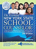 The Essential New York State School Counselor: A Resource for Professional School Counselors - 2008-09 Edition