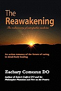 The Reawakening: The Rediscovery of Osteopathic Medicine
