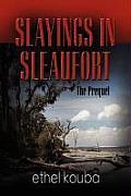 Slayings in Sleaufort