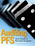 Auditing PFS: Your Guide to Revenue Integrity [With CDROM]
