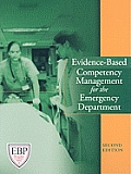 Evidence-Based Competency Management for the Emergency Department [With CDROM]