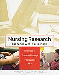 Nursing Research Program Builder: Strategies to Translate Findings Into Practice [With CDROM]