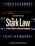 Stark Law; A User's Guide to Achieving Compliance
