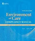 Environment of Care Compliance Manual: A Guide to the Joint Commission Standards [With CDROM]