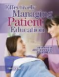 Effectively Managing Patient Education: Going Beyond Joint Commission Requirements