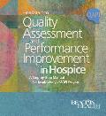 Headstart to Quality Assessment and Performance Improvement in Hospice: A Step-By-Step Manual for Establishing a QAPI Program