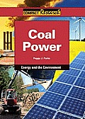 Coal Power (Compact Research: Energy and the Environment)