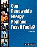 Can Renewable Energy Replace Fossil Fuels? (In Controversy)