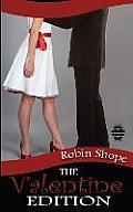 The Valentine Edition