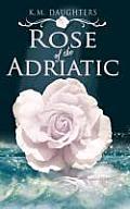 Rose of the Adriatic