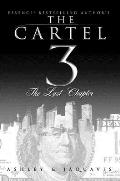 Cartel 3 The Last Chapter