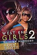 West End Girls 2: Summer Madness