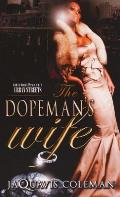 Dopeman's Trilogy #01: The Dopeman's Wife