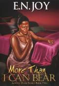 Always Diva #02: More Than I Can Bear: Always Divas Series Book Two