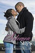 When Solomon Sings