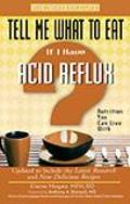 If I Have Acid Reflux: Nutrition You Can Live with