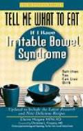 If I Have Irritable Bowel Syndrome: Nutrition You Can Live with (Tell Me What to Eat)