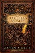 Sorcerers Secrets Strategies in Practical Magick