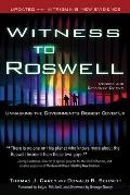Witness To Roswell: Unmasking the Government's Biggest Cover-up (Rev 09 Edition)