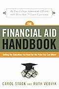 Financial Aid Handbook Getting the Education You Want for the Price You Can Afford