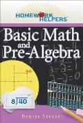 Basic Math and Pre-Algebra (Homework Helpers)