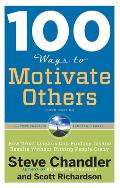 100 Ways to Motivate Others 3rd Edition